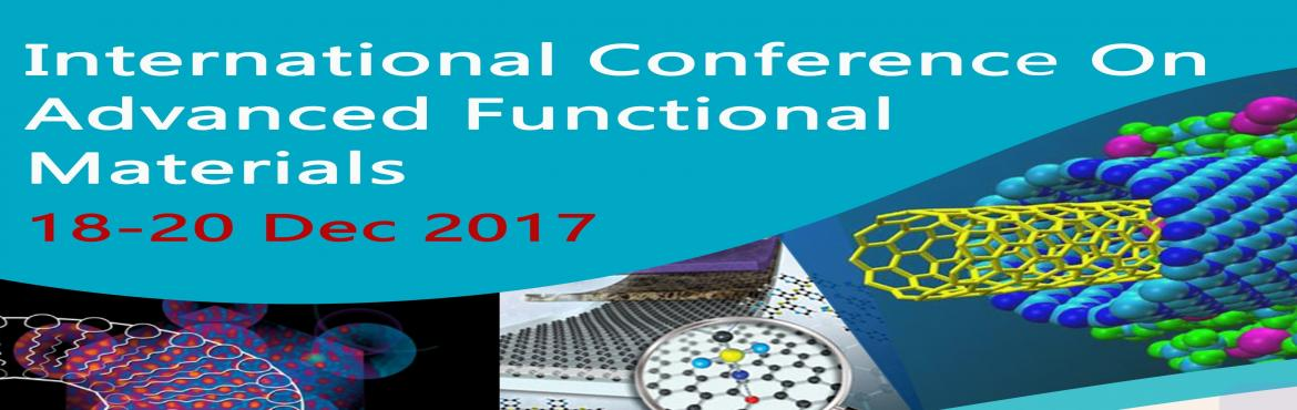 International Conference on Advanced Functional Materials (ICAFM 2017)