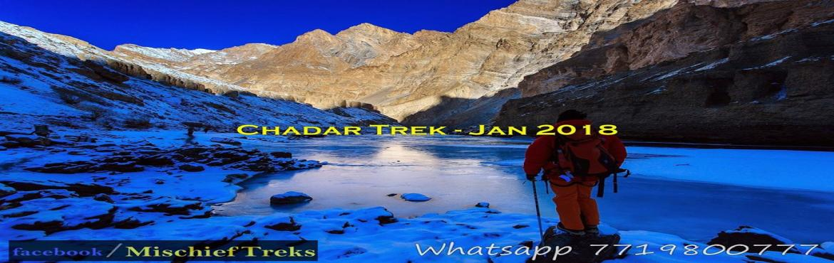 Book Online Tickets for Chadar Trek - Frozen Zanskar River 2018, Jammu. CHADAR TREK - JAN 2018Frozen River trek with the most experienced team from Zanskar Village and Mumbai\'s trekheads \