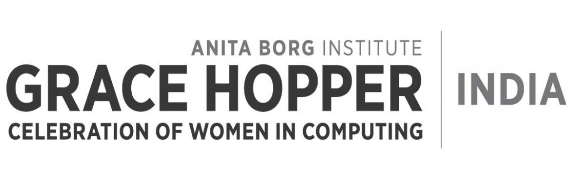 Book Online Tickets for Grace Hopper Celebration India 17, Bengaluru. About The Event  Welcome to Grace Hopper Celebration India (GHCI) 17! GHCI is India's largest technical conference for women in computing and technology. The conference is co-presented by the Anita Borg Institute (ABI)