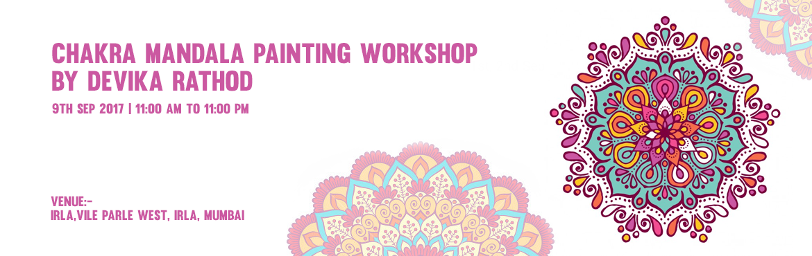 Chakra Mandala Painting Workshop by Devika Rathod
