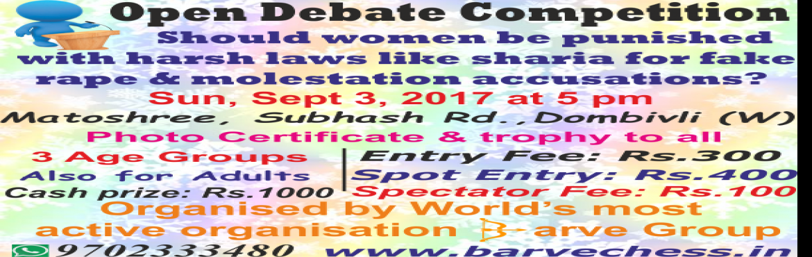 Open Debate Competition Should women be punished with harsh laws like sharia for fake rape accusations