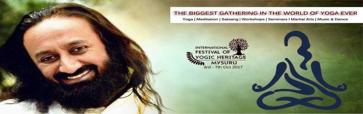 International Festival of Yogic Heritage Mysuru INDIA
