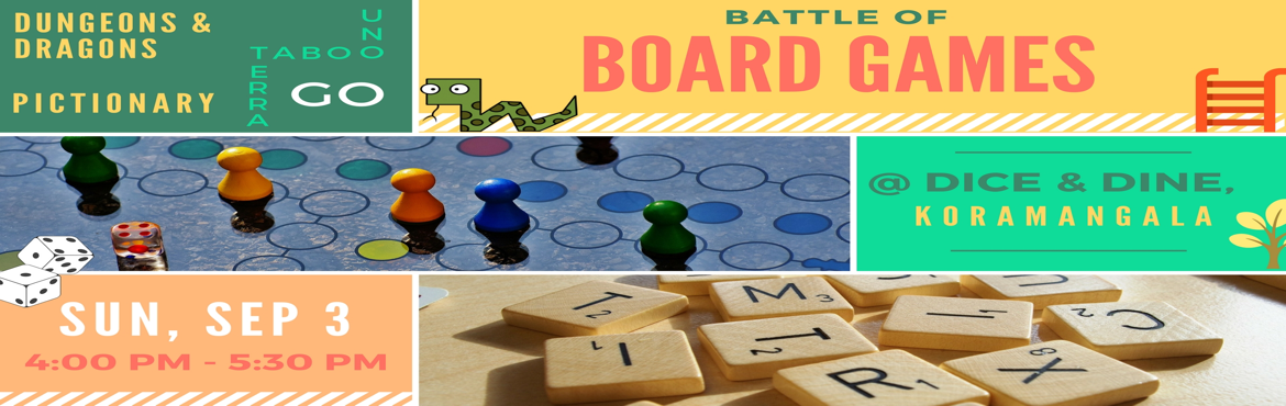 Book Online Tickets for The Battle of Board Games, Bengaluru. Summer vacations as kids were all about board games, while we sipped our lemonades.     Get your game face on and iInvite your friends and bring back nostalgia with the BATTLE of board games. For this gaming experience, we have li