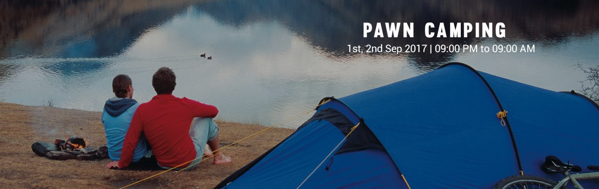 Book Online Tickets for Pawn Camping, Pune.  Perfect Gateway! a place to witness nature at its best along with barbeque and rain drizzle outside. Our Packages are inclusive of lakeside tent arrangement under roof /fabrication (to save from direct rain water), 2 times Breakfast, Dinne