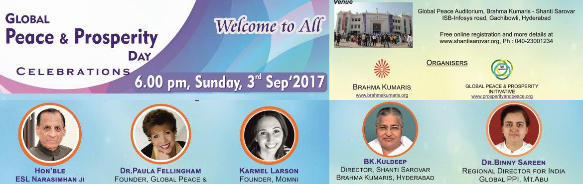 Book Online Tickets for Global Peace and Prosperity Celebrations, Hyderabad. Welcome to the Special Program of \