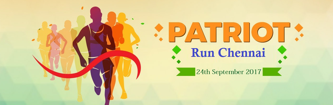 Book Online Tickets for PATRIOT RUN CHENNAI 2017, Chennai. Patriot Run Chennai - run for the True Heroes of your Country. It is a chance to show our gratitude to the honourable Martyrs. A sum of Rs.50 will be donated to Indian Martyr\'s family for every ticket bought for this event. LET ME LIVE! LET ME READ!