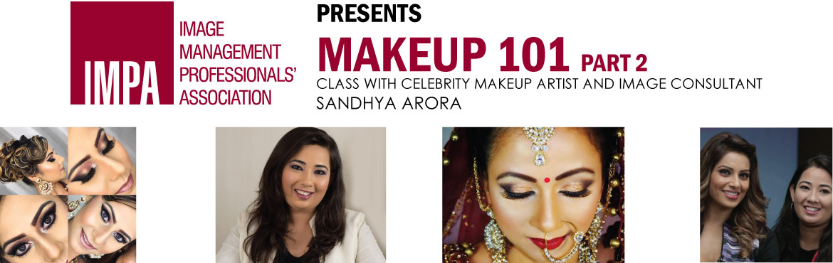 Book Online Tickets for Makeup 101 - Part 2, New Delhi. Sandhya Arora is a professional celebrity makeup artist and also an image consultant trained at Image Consulting Business Institute (ICBI). She has trained and enhanced her skills under various established international and senior Bollywood makeup ar