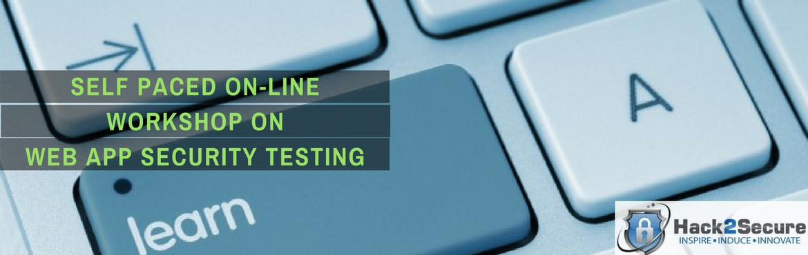 Self Learning Online Course on Web Application Security Testing