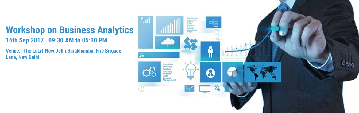 Book Online Tickets for Workshop on  Business Analytics, New Delhi.            Program Overview Business analytics (BA) refers to all the methods and techniques that are used by an organization to measure performance. Business analytics are made up of statistical methods that can be applied to a specific pr