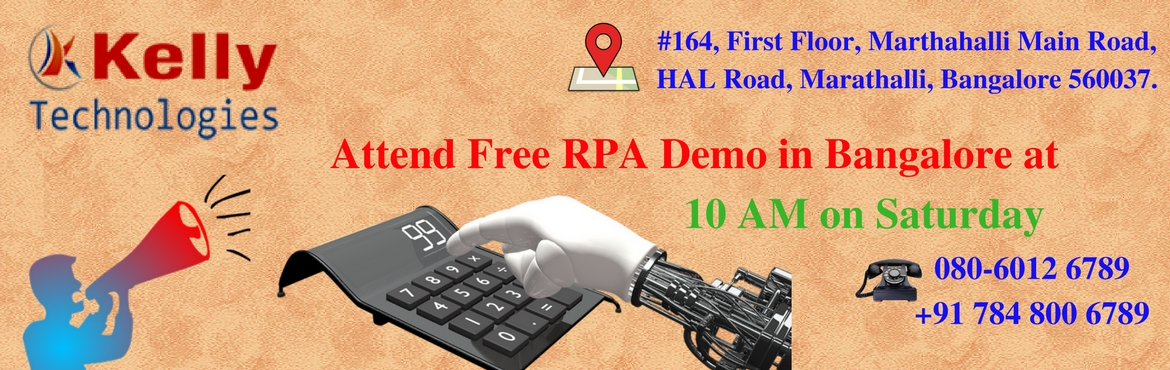 Attend Robotics Process Automation Free Demo on 02-09-2017 (Saturday) at Kelly Technologies @ 10:00 AM