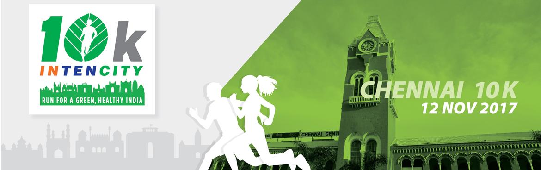 10k Intencity - Run for A Green, Healthy India -  CHENNAI