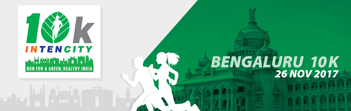Book Online Tickets for 10k Intencity - Run for A Green, Healthy, Bengaluru.    \
