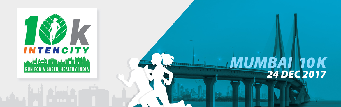 Book Online Tickets for 10k Intencity - Run for A Green, Healthy, Mumbai. Experience the India\'s largest running circuit, in 10 cities from common people to professional runners with the motto of promoting and building green and healthier India.  Everyone wants to get in better shape without buying expensive fitness
