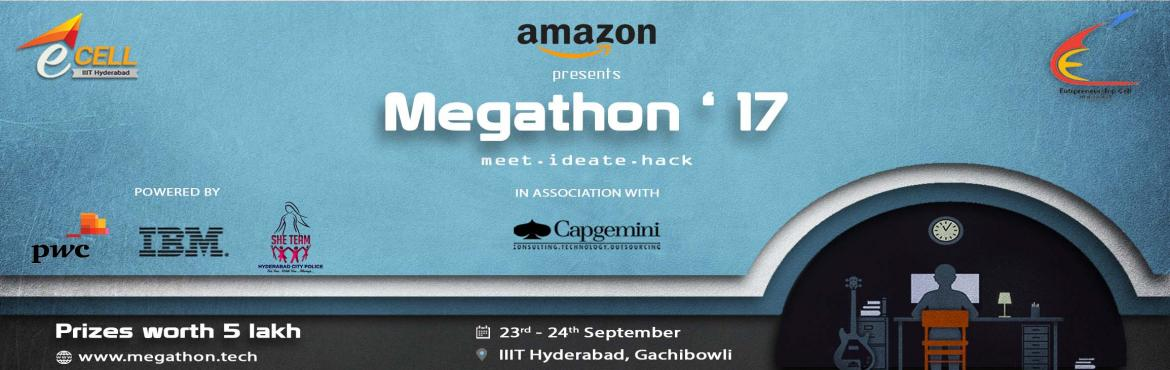 Book Online Tickets for Megathon-17, Hyderabad. E-Cell, IIIT Hyderabad, and E-Cell, IIT Hyderabad are excited to announce the second edition of the largest student hackathon of Hyderabad - Megathon\'17. Brace yourselves to solve challenging problems given to you by the likes of Amazon, IBM, a