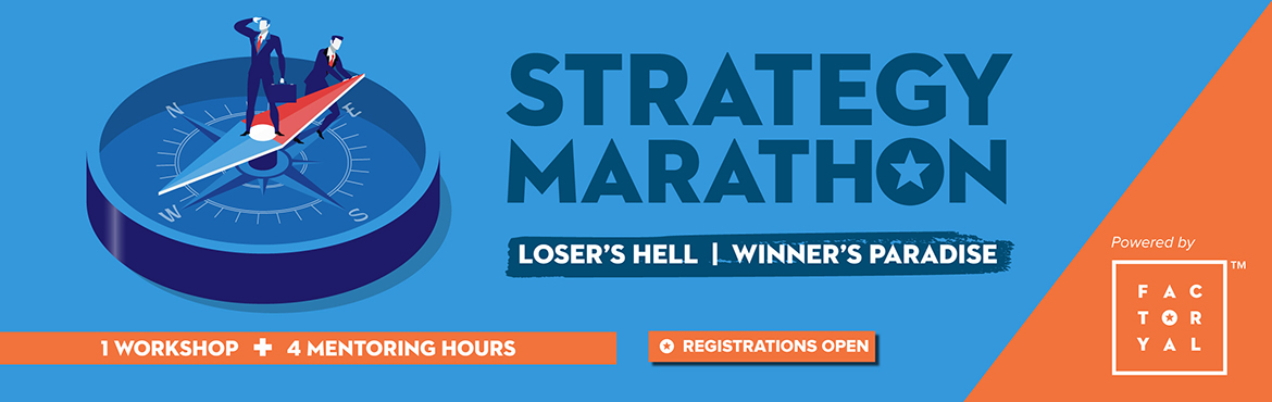 Book Online Tickets for Strategy Marathon, Hyderabad. Join our meetup group to avail 20% discount: https://www.meetup.com/Factoryal/events/243035189/Strategy is the father of planning and the mother of execution! Having no strategy for your business is akin to fighting the war without knowing your enemy