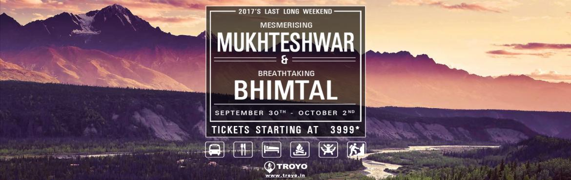 Book Online Tickets for Exotic trip to Mukhteshwar and Bhimtal, Bhimtal. Troyo presents its Exotic trip to Mukhteshwar and Bhimtal on 30Sep-2nd October long weekend    ☀Jungle camping+ Jungle Trekking + Kayaking + Rivercrossing + Mukhteshwar + AC Deluxe Bus + Meals + Bonfire + Music.☀   ☀ .Call u