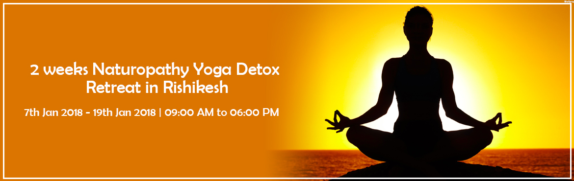 Book Online Tickets for 2 weeks Naturopathy Yoga Detox Retreat i, Rishikesh. In modern times, one is plagued with diseases due to our unhealthy lifestyles. We live in an age where we are constantly surrounded by pollution, convenience food and stress. This takes us far away from our natural state and environment thus, causing