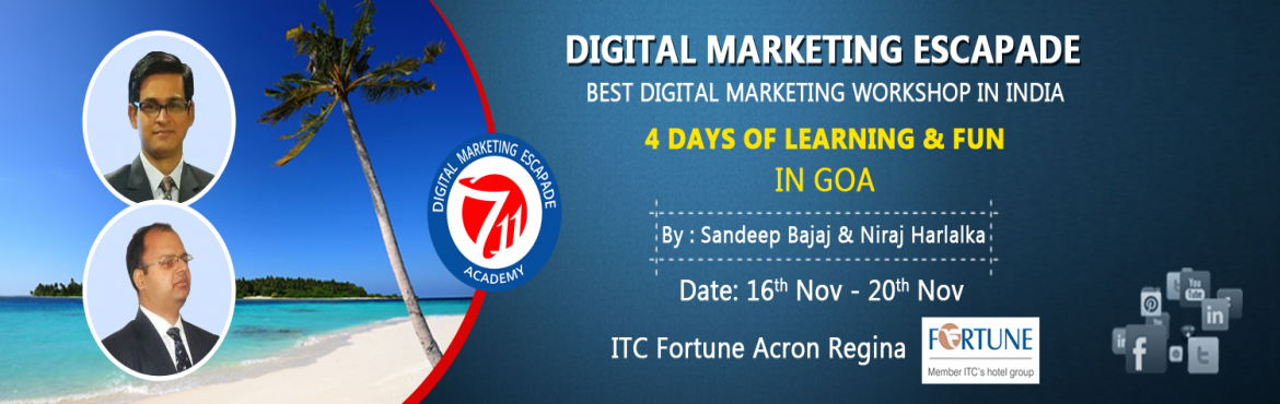 Book Online Tickets for Digital Marketing Workshop in India, Bardez. 4-Day Workshop wherein we shall discover what Digital Marketing is and how you can use it to grow your business. Venue: Hotel Fortune Acron Regina GoaDate: 16.11.17 - 20.11.17Certificate from All India IT Association (Work related to Ministry of IT,