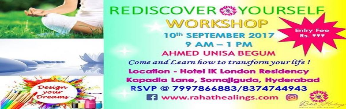 Book Online Tickets for REDISCOVER YOURSELF, Hyderabad. Details of REDISCOVER YOURSELF WORKSHOP :Chakra & Aura balancing, Cord-Cutting Meditation, Power of Gratitude, Laughter for The Soul, Breathwork exercises, Aligning Manifestations with Dreams, Soulmate Manifestation, Designing Vision Boards and m