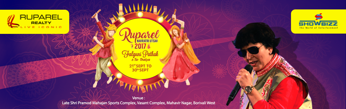 Book Online Tickets for Ruparel Navratri Utsav with Falguni Path, Mumbai. Dandiya Queen, Falguni Pathak, will soon have a biggest record in her name as she will be performing first time in Maharashtra's biggest ground i.e Late Shri Pramod Mahajan Sports Complex of Borivli, Mumbai for Ruparel Navratri Utsav 2017. The