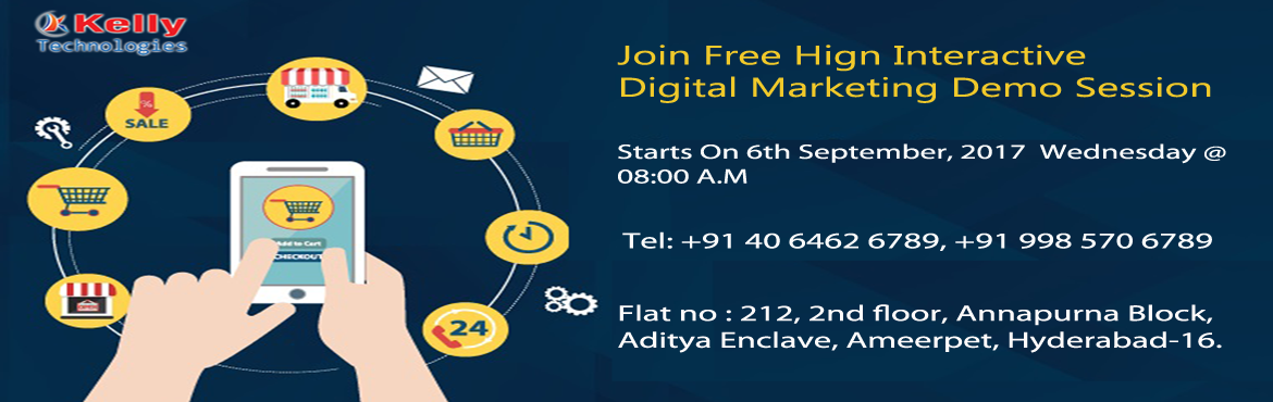 Book Online Tickets for Free Demo on Digital Marketing on 6th Se, Hyderabad. Digital Marketing Landscape Continues To Grow At Rapid Pace In Current IT World  Face New Challenges by attending Digital Marketing Training in Hyderabad at Kelly Technologies on 6th September 2017 (Wednesday) at 8:00 AM The Marketers are faced with