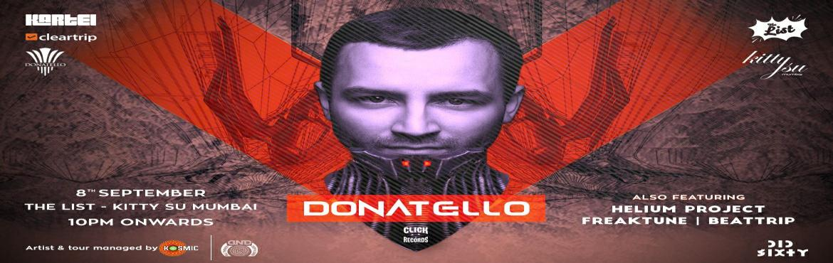 KARTEL And Cleartrip Presents Donatello India Tour 2017