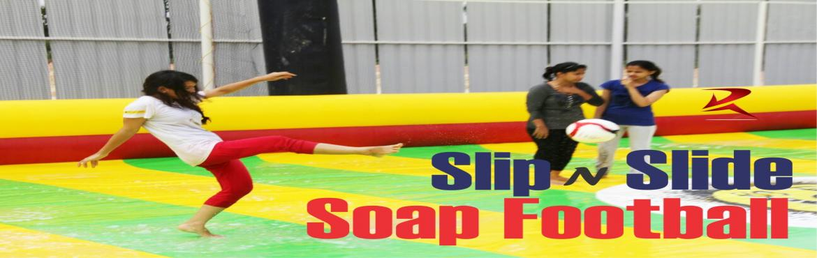 Book Online Tickets for Soap Football Lets Slip N Slide, Bengaluru. Hello Frnds... Get set ready for one the most happening and excited Football this Sunday We are gonna play Soap Football, Sounds weird? Lemme Explain… Soap Football is an exciting sport designed for people of all ages with zero experience