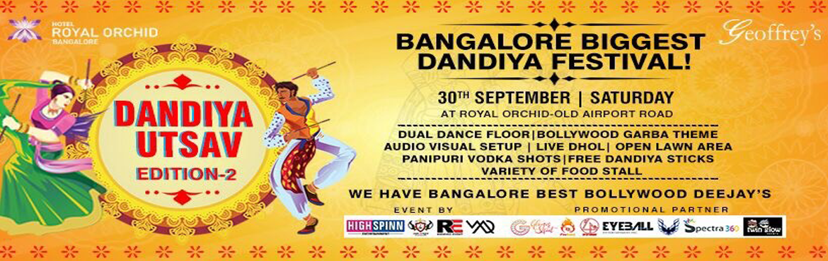 Book Online Tickets for Dandiya Utsav Festival 2017, Bengaluru. Highlights of Dandiya Utsav Festival:   Dual Dance Floor. Open Ground &. Capacity Of 1500 Crowd. Live Dhol Play. Bollywood + Punjabi + Garba Theme Music. Free Dandiya Sticks. Photoshoot. Varieties Of Food Stall / Bar Counter. We have Ba