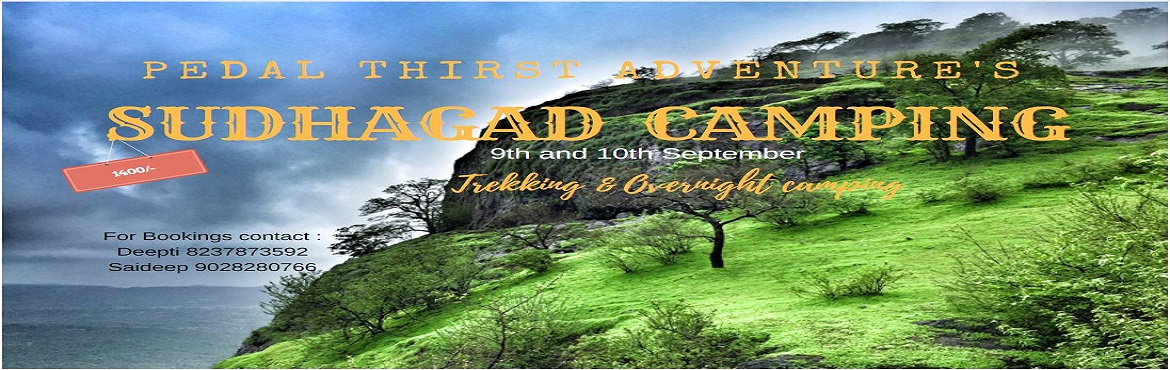 Book Online Tickets for Sudhagad Camping, Ghera Sudh.   About Program :   Sudhagad / Bhorapgad  सुधागड /भोरपगड is a hill fort situated in Maharashtra, India. The summit is 620 metres (2,030 ft) above sea level. The first fort has several ruins of two temples dedica