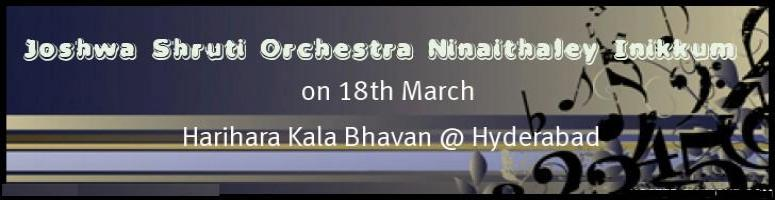 Book Online Tickets for Joshwa Shruti Orchestra -Ninaithaley Ini, Hyderabad. Hyderabad Mahanagar Tamil Sangam Proudly Presents: Joshwa Shruti (Chennai) Orchestra -\\\