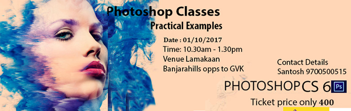 Book Online Tickets for Photoshop Quick Workshop copy, Hyderabad.  Basic level of photoshop on how to edit and create professional images within a few minutes. This is for all people who wants to learn and get to know about the tools and specific using of tools inside photoshop. this would practical ways on how to
