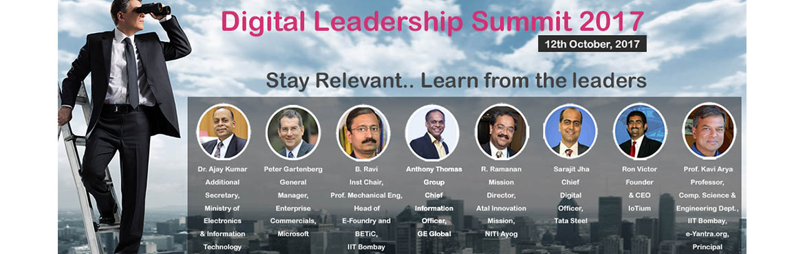 Book Online Tickets for Digital Leadership Summit 2017, Mumbai.   About the Conference As per latest study of World Economic Forum, there is an opportunity at all levels of business and government to help unlock the estimated $100 trillion of value that digitalization could create over the next decade. Digi