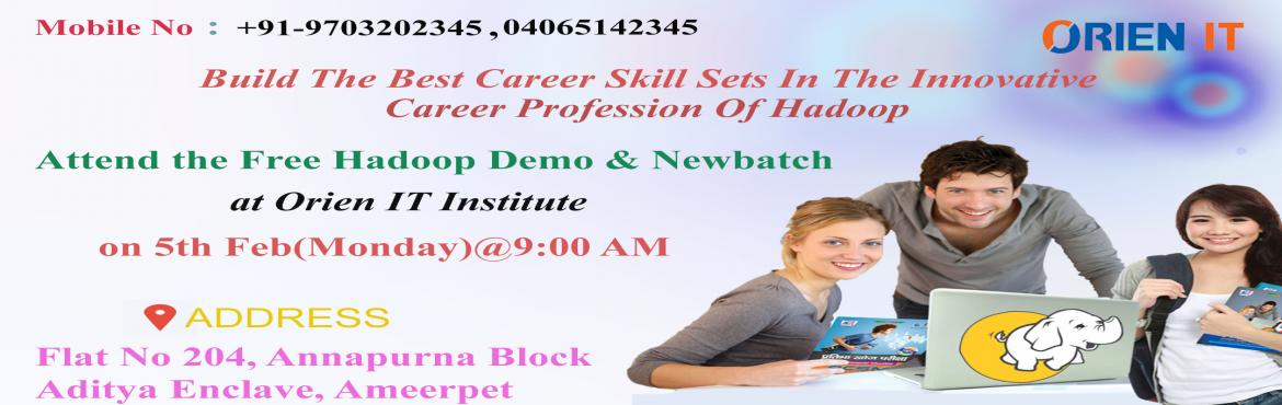 Get enrolled on Big Data Hadoop Demo  at Orien IT and starts the new batch  on Hadoop Training in Hyderabad