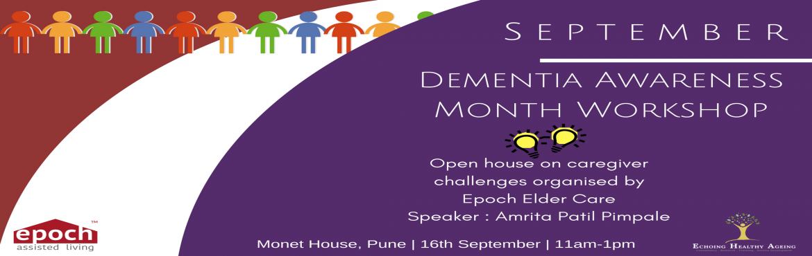 Book Online Tickets for Dementia Awareness Month Workshop, Pune.  Decoding Dementia :    A half day workshop for caregivers of people with dementia to provide a basic grounding in the key aspects of person-centred care and support.    Details :   The workshop is an introduction to dem