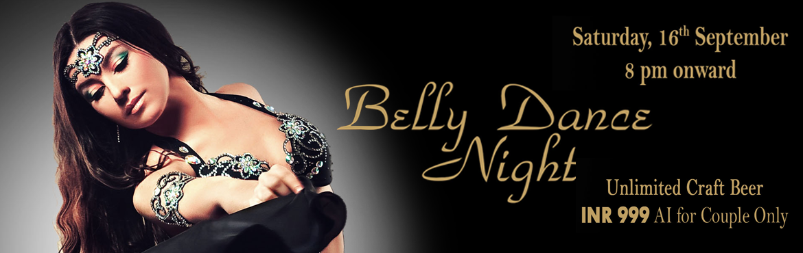 Belly Dance Night at 7 Barrel Brew Pub 16th Sep
