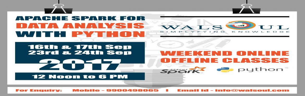 Book Online Tickets for Spark with Python - Weekend Course - 6 H, Bengaluru.  Overview  Apache Spark with Python training will advance your expertise in Distributed programming with Spark and Python. Skill set gained through the course in Core Spark, Python, SparkSQL and Streaming will help you to solve complex problem.