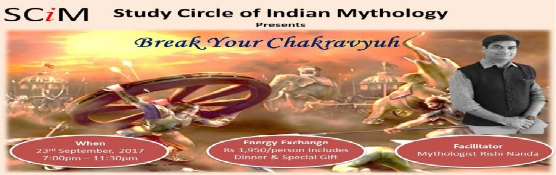 Book Online Tickets for Break Your Chakrayukh Seminar in Mumbai, Mumbai. \