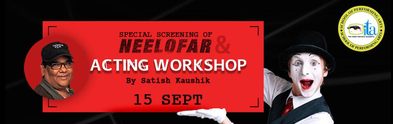 Neelofar movie screening and MasterClass by Satish Kaushik