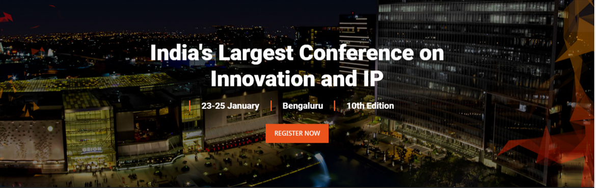 Book Online Tickets for 10th Global IP Convention - Internationa, Bengaluru. About The Event The 10th Global IP Convention (GIPC 2018) will be held at Bengaluru from 23 -25 January 2018.About GIPC 2018GIPC 2018, in its tenth year, is an annual meeting platform for Board-level IP managers, IP regulators and policy ma
