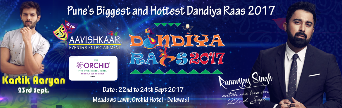 Book Online Tickets for Dandiya Raas 2017, Pune.  Aavishkaar Events & Entertainment is a Pune-based company and part of a diversified corporate group. With a strong financial backing & well established corporate structure, Aavishkaar is one of the fastest growing companies in the enter