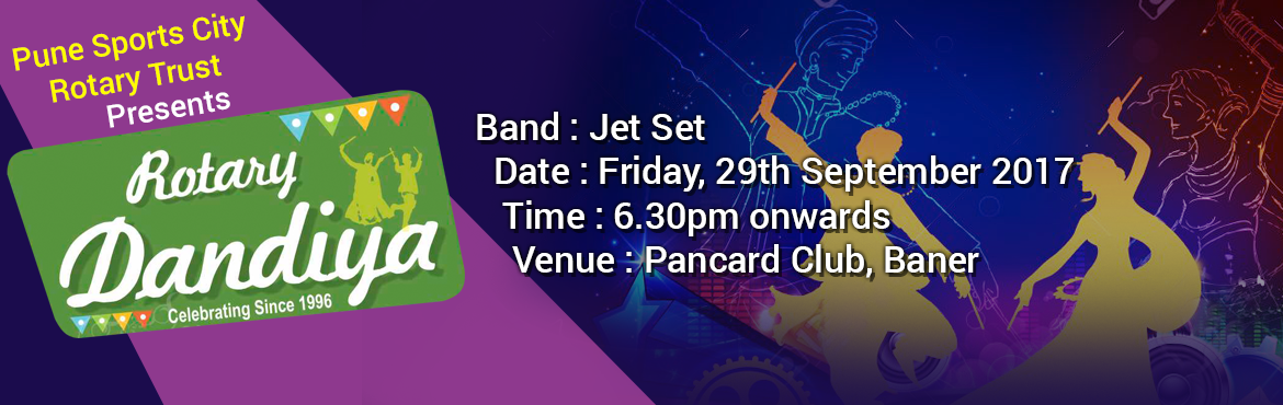 Book Online Tickets for Mega Dandiya - 2017, Pune. ARTISTS  Jet Set   Rotary Club of Pune Sport City, are pleased to introduce themselves as one of the most active & vibrant Rotary club in Rotary District 3131 engaged in social service since 1995.They have been raising funds by organizing Mega Da