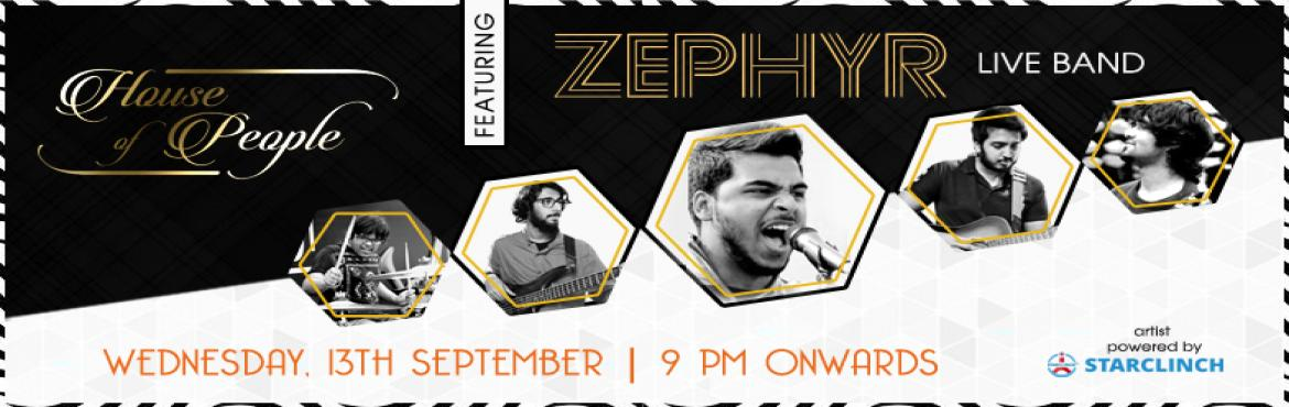 Book Online Tickets for Zephyr Live at House of People - Powered, Jaipur. Zephyr is a Bollywood fusion band that is based out of the capital city, New Delhi.   The genres that they enjoy listening to and performing are unplugged, rock, acoustic and pop.   They usually perform songs in Hindi.   They perf