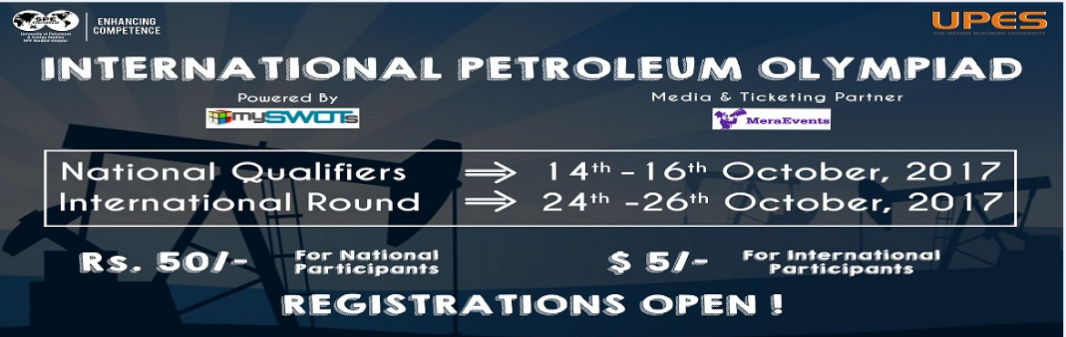 Book Online Tickets for Petroleum Olympiad - National Qualifiers, Dehradun. ThePetroleumOlympiad, the first of its kind online technical quiz, organized by UPES SPE Student chapter has brought an alluring opportunity to the students of the oil & gas sector to demonstrate their skill and knowledge on a nationa