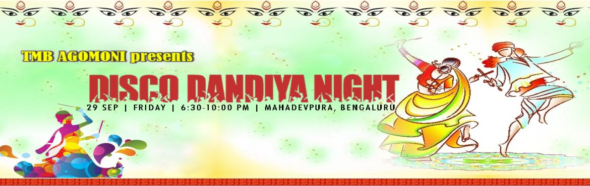 Book Online Tickets for AGOMONI DISCO-DANDIYA NIGHT 2017 at Maha, Bengaluru. Agomoni - Durga Puja Committee is organizing a unique blend of Dandiya and Disco night in a remarkable scale, suitable for all age groups.   Dandiya dances are traditionally performed during festive occasions like Navaratri or Dussehra. Navaratr
