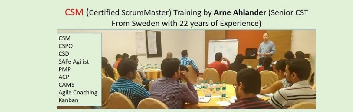 Certified Scrum Master Training by Arne Ahlander Bengaluru 09-10-Dec