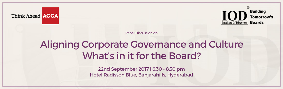 Aligning Corporate Governance and Culture: Whats in it for the Board?