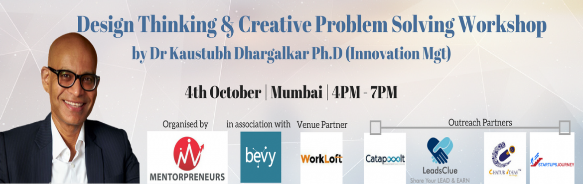 Book Online Tickets for Design Thinking and Creative Problem Sol, Mumbai.  The workshop is designed to enable leaders to solve existing problems in creative ways using the Design Thinking Methodology. Conventional problem-solving tools lead to run- of-the- mill solutions, hence in a fast-changing world, the problem-s