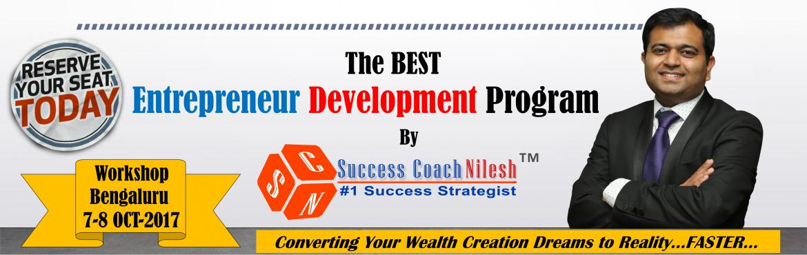 The BEST Entrepreneur Development Program - Bangalore (Bengaluru) by Success Coach Nilesh