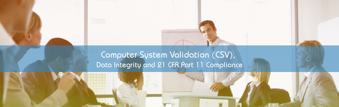 Book Online Tickets for Computer System Validation (CSV), Data I, New Delhi. This new 2-day Seminar on Computer Systems Validation will explore proven techniques for reducing costs associated with implementing, using, & maintaining computer systems in regulated environments. The FDA performs GxP & Part 11 inspections,