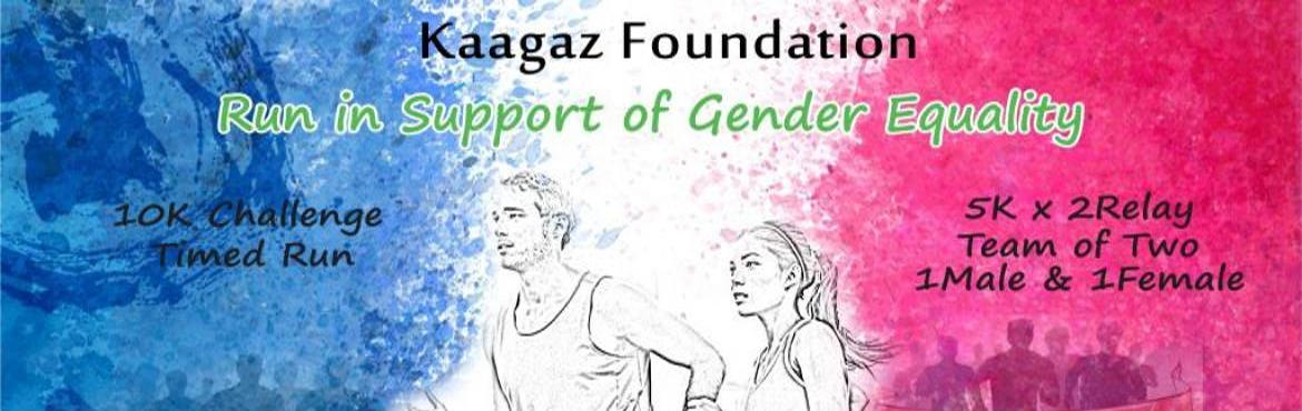 Book Online Tickets for Gender Equality 10K Challenge, Bengaluru. Kaagaz Foundation is organizing 3rd edition of 10K Challenge is a 5Kms X 2 Relay & 10Kms Challenge(Individual Timed Run) the objective of the run is campaign for Gender Equality and spread awareness about the importance of Gender Equality. The Ru